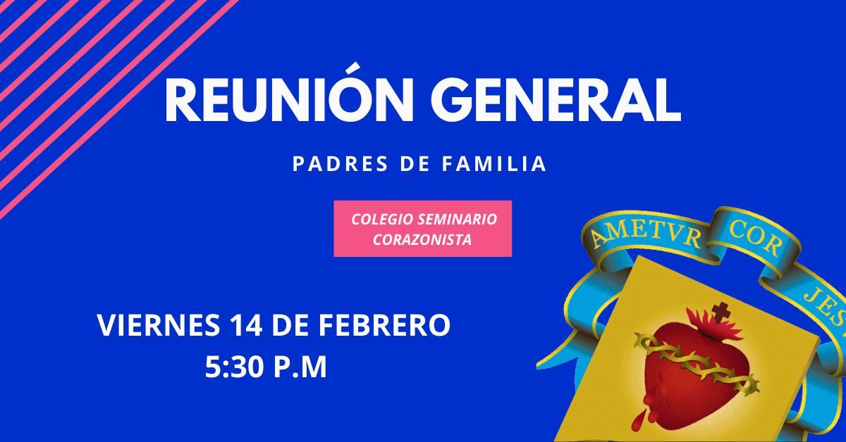 1ª REUNIÓN GENERAL DE PADRES DE FAMILIA